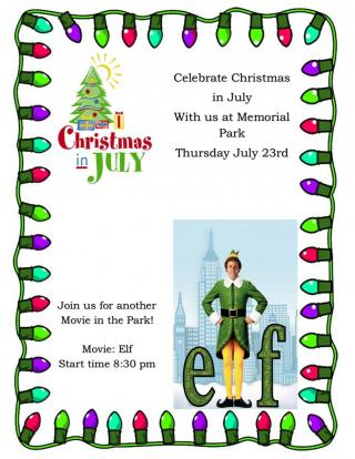 Christmas in July... Movie in the Park July 23rd @ 8:30pm